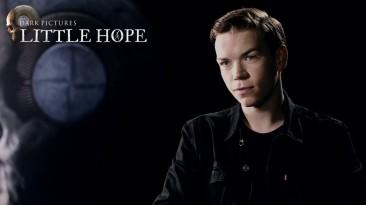 В новом видео The Dark Pictures Anthology: Little Hope актёр Уилл Портер рассказыват о своём участии в создании игры
