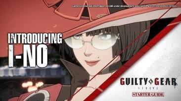 Видео-гайд для И-Но в преддверии новой открытой бета-версии Guilty Gear: Strive