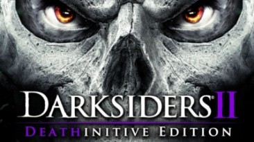 Darksiders 2 - Deathinitive Edition: Трейнер/Trainer (+10) [Update: 20.06.2016] {MrAntiFun}