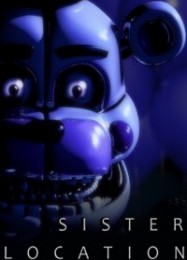 Обложка игры Five Nights at Freddy's: Sister Location