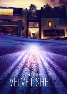 Tom Clancy's Rainbow Six: Siege - Operation Velvet Shell