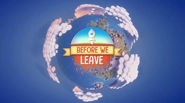 """Симулятор строительства """"Before We Leave"""" получил новый контент"""