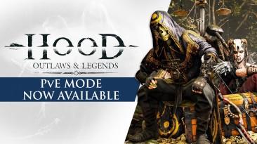 Hood: Outlaws & Legends получила новый PvE-режим