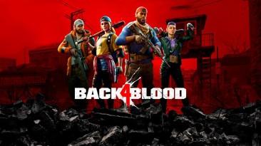 Back 4 Blood преодолела отметку в 6 миллионов игроков