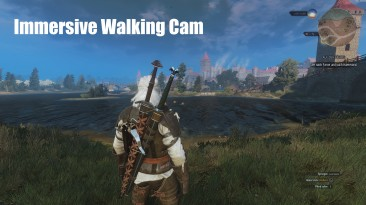 "The Witcher 3: Wild Hunt ""Close Walking Camera Mod-камера ближе"""