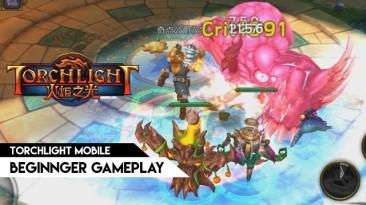 Torchlight Mobile - Подробности игры с Китайского финального ЗБТ