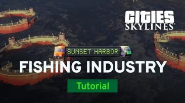 Новое видео по DLC Sunset Harbour для Cities: Skylines рассказывает про рыбную промышленность