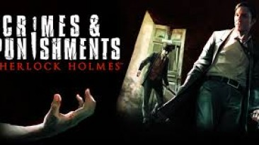 В Sherlock Holmes: Crimes & Punishments будет 9 различных концовок