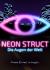 NEON STRUCT