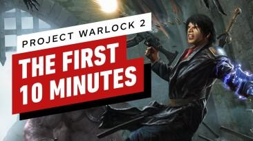 Первые 10 минут геймплея Project Warlock 2