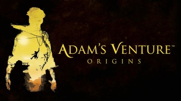 Физическое издание Adam's Venture: Origins выйдет в сентябре