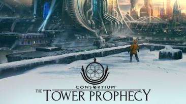 Геймплейный тизер Consortium: The Tower Prophecy