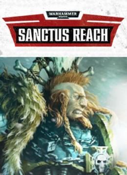 Warhammer 40.000: Sanctus Reach