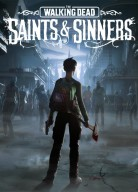 Walking Dead: Saints & Sinners, the
