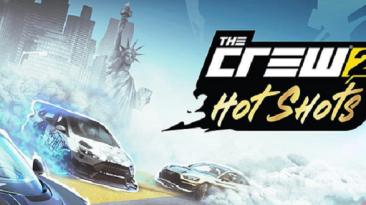 The Crew 2 - представлен релизный трейлер бесплатного обновления Hot Shots
