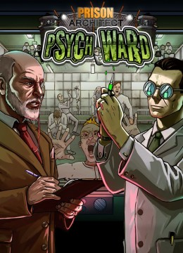 Prison Architect: Psych Ward