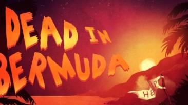 В Origin бесплатно раздают Dead in Bermuda. Снова