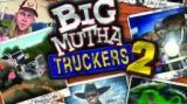 "Big Mutha Truckers 2: Truck Me Harder! ""Nude Mod"""