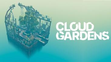 Новый трейлер и дата полного релиза Cloud Gardens на ПК и Xbox