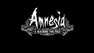 Мини-обзор Amnesia: A Machine for Pigs, она же - рекомендация в Steam.