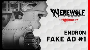 Разработчики Werewolf: The Apocalypse - Earthblood выпустили серию рекламных роликов внутриигровой компании Endron