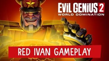 Новый геймплейный трейлер Evil Genius 2 представляет одного из злых гениев - Красного Ивана