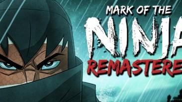 Mark of the Ninja - Remastered: Трейнер/Trainer (+5) [27.10.2018] {MrAntiFun}