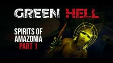 Вышла первая часть расширения Spirits of Amazonia для Green Hell