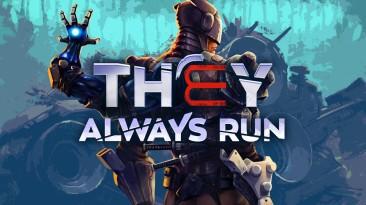 В геймплейном трейлере They Always Run были представлены новые подробности об игре