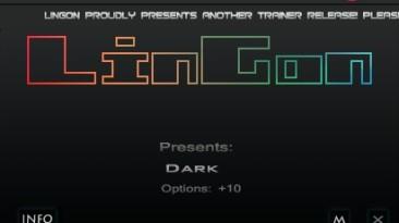 Dark: Трейнер/Trainer (+10) [1.0] {LinGon}