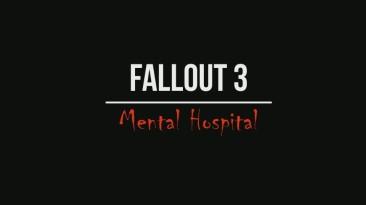 """Fallout 3 """"Fallout 3: Mental Hospital"""""""