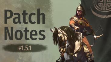 Вышло новое обновление 1.5.1 для Mount & Blade 2: Bannerlord