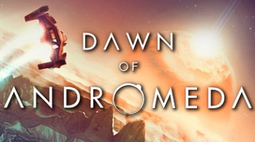Dawn of Andromeda: Таблица для Cheat Engine [2.1: UPD: 04.07.2017] {ColonelRVH}