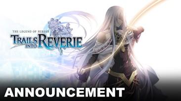 The Legend of Heroes: Trails into Reverie выйдет на западе в 2023 году для PS4, Switch и ПК