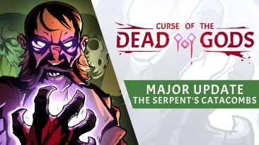 Curse of the Dead Gods получила второе крупное обновление с новыми локациями