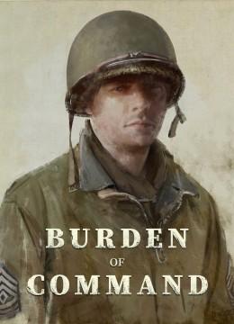 Burden of Command