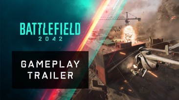Геймплейный трейлер Battlefield 2042