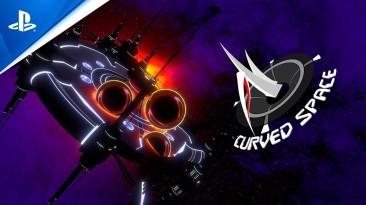 Новый трейлер Curved Space