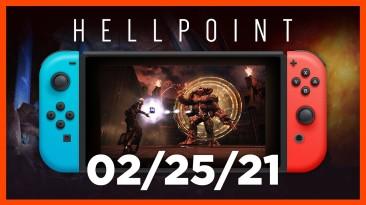 Hellpoint для Switch выходит 25 февраля, физическое издание выйдет на день позже