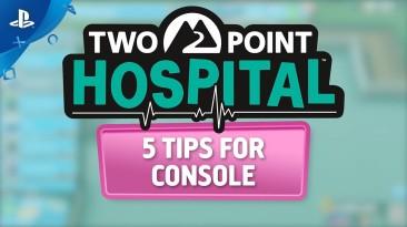 Разработчики Two Point Hospital дают консольным игрокам советы и подсказки в новом видео