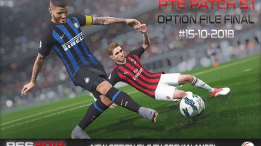 """PES 2018 """"New Option File Final For PTE 5.1"""""""