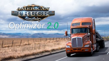 "American Truck Simulator ""Optimizer 2.0 - Повышение FPS"""