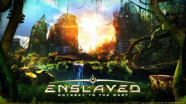 Enslaved: Odyssey to the West - самое взрослое приключение