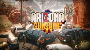 Состоялся релиз Arizona Sunshine - шутера про зомби и выживание для PlayStation VR