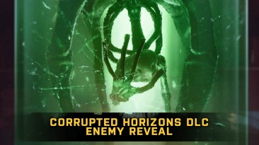 Биоинженерное существо Ахерон в трейлере дополнения Corrupted Horizons