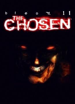 Blood 2: The Chosen