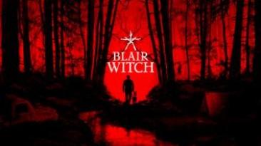 Gamescom 2019: опубликованы 28 минут геймплея хоррора Blair Witch