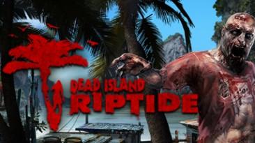 "Dead Island: Riptide - Original: Трейнер/Trainer (+13) [1.4.1.1.13: Alternate ""B' Version] {MrAntiFun}"