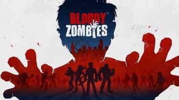 Bloody Zombies - двухмерный VR-экшен