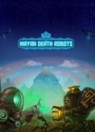 Обложка игры Mayan Death Robots